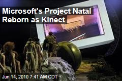 Microsoft's Project Natal Reborn as Kinect