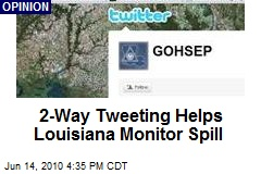 2-Way Tweeting Helps Louisiana Monitor Spill