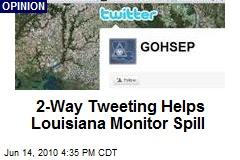 2-Way Tweeting Helps Louisiana Monitor Spill