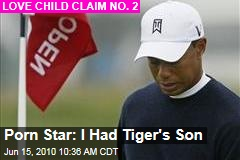 Porn Star: I Had Tiger's Son