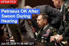 Petraeus OK After Swoon During Hearing
