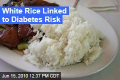 White Rice Linked to Diabetes Risk