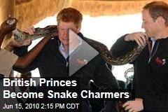 British Princes Become Snake Charmers