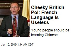 Cheeky British Pol: French Language Is Useless