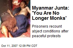 Myanmar Junta: 'You Are No Longer Monks'