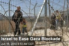Israel to Ease Gaza Blockade