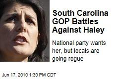 South Carolina GOP Battles Against Haley