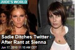 Sadie Ditches Twitter After Rant at Sienna