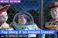 Toy Story 3 'an Instant Classic'