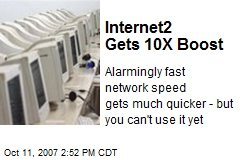 Internet2 Gets 10X Boost
