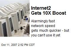 Internet2 Gets 10X Boost