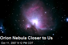 Orion Nebula Closer to Us