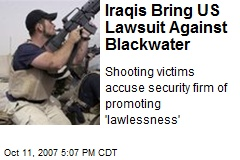Iraqis Bring US Lawsuit Against Blackwater