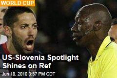 US-Slovenia Spotlight Shines on Ref