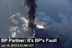 BP Partner: It's BP's Fault