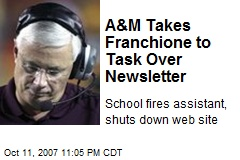 A&M Takes Franchione to Task Over Newsletter