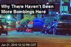 Why There Haven't Been More Bombings Here