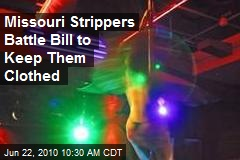 Missouri Strippers Battle Bill to Keep Them Clothed