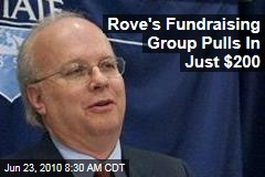 Rove's Fundraising Group Pulls In Just $200