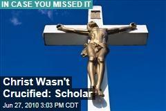 Christ Wasn't Crucified: Scholar