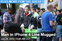 Man in iPhone 4 Line Mugged