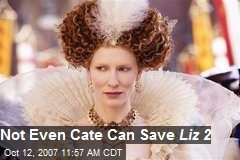 Not Even Cate Can Save Liz 2