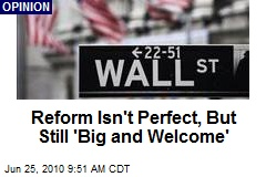 Reform Isn't Perfect, But Still 'Big and Welcome'