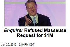 Enquirer Refused Masseuse Request for $1M