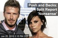 Posh and Becks: Split Report 'Nonsense'
