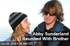 Abby Sunderland Reunited With Brother