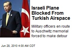 Israeli Plane Blocked From Turkish Airspace