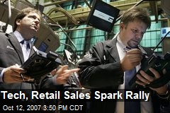 Tech, Retail Sales Spark Rally