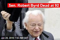 Sen. Robert Byrd Dead at 92