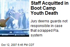 Staff Acquitted in Boot Camp Youth Death