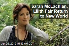 Sarah McLachlan, Lilith Fair Return to New World