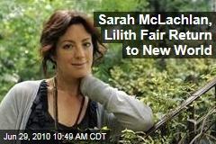 Sarah McLachlan, Lilith Fair Return to New World