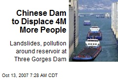 Chinese Dam to Displace 4M More People