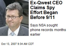 Ex-Qwest CEO Claims Spy Effort Began Before 9/11