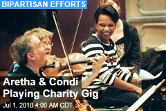 Aretha & Condi Playing Charity Gig