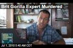 Brit Gorilla Expert Murdered