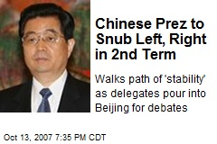 Chinese Prez to Snub Left, Right in 2nd Term