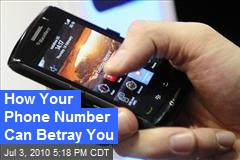 How Your Phone Number Can Betray You