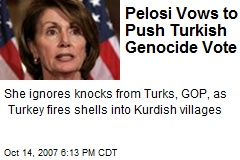 Pelosi Vows to Push Turkish Genocide Vote