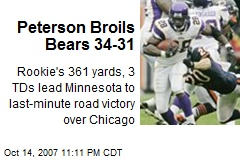 Peterson Broils Bears 34-31