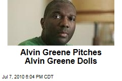 Alvin Greene Pitches Alvin Greene Dolls