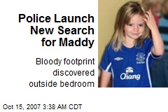 Police Launch New Search for Maddy