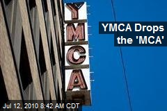 YMCA Drops the 'MCA'