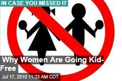 Why Women Are Going Kid-Free
