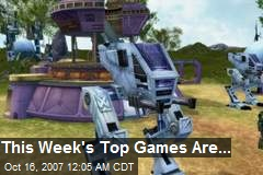 This Week's Top Games Are...
