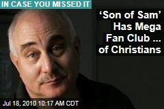 'Son of Sam' Has Mega Fan Club ... of Christians